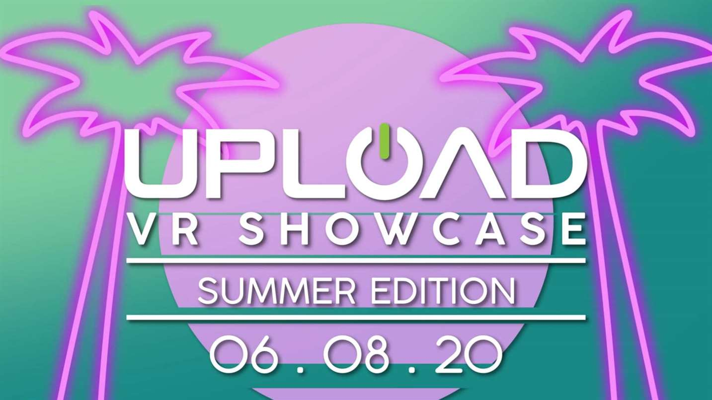 The Upload VR Showcase: Summer Edition Arrives June 8